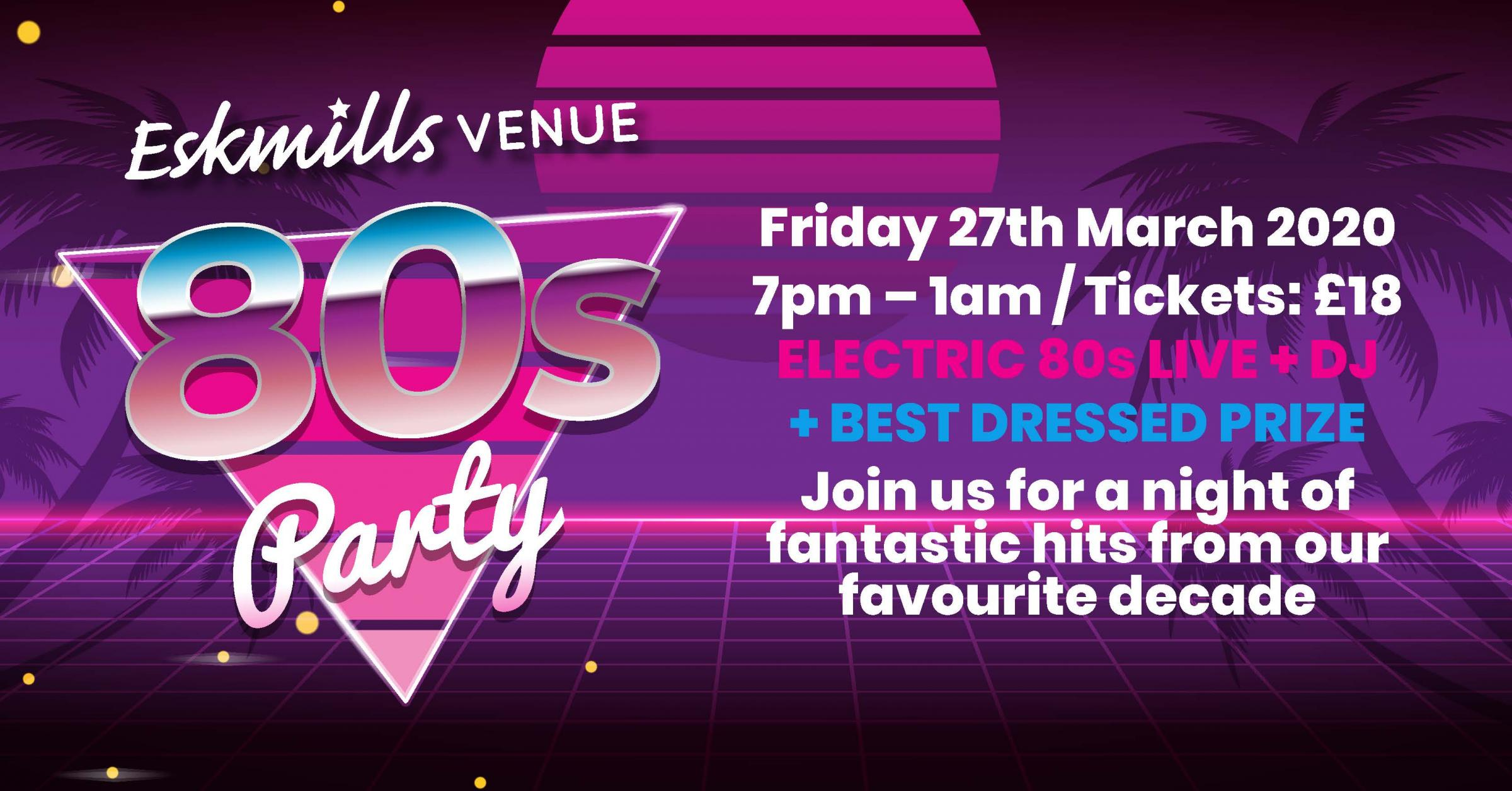 Eskmills 80s Party